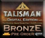 Talisman: Digital Edition - Bronze Preorder