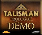 Talisman: Prologue - Demo